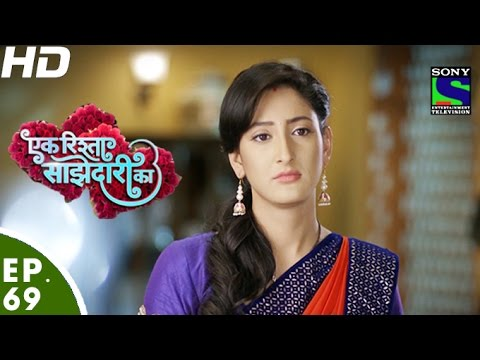 Ek Rishta Saajhedari Ka – एक रिश्ता साझेदारी का – Episode 69 – 10th November, 2016