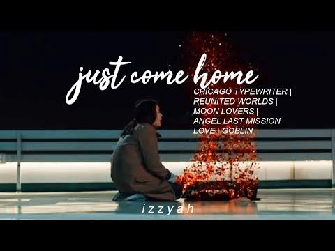 ● just come home | sad kdrama mix multifandom