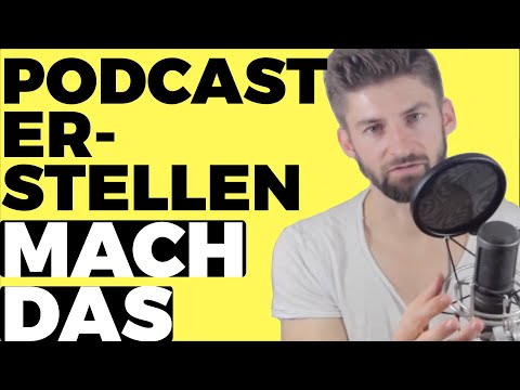 Podcast erstellen | KOMPLETT-Anleitung für Anfänger ...