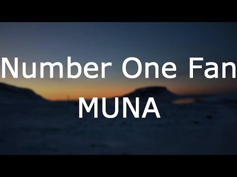 MUNA - Number One Fan [Lyrics]