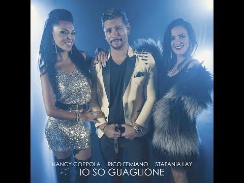 Rico Femiano, Nancy Coppola, Stefania Lay - Io so guaglione (Official video)