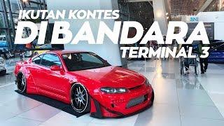 Video Contest Mobil Di Bandara Terminal 3 | S15 Ziko Udah Hidup MP3, 3GP, MP4, WEBM, AVI, FLV Juli 2019