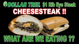 Dollar Tree $1 Beef Rib Eye Steaks - WHAT ARE WE EATING? - Cheesesteak Sandwich