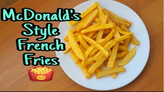 McDonald's style French fries recipe