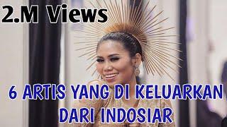 Download Video 6 Artis yang dikeluarkan dari Indosiar MP3 3GP MP4