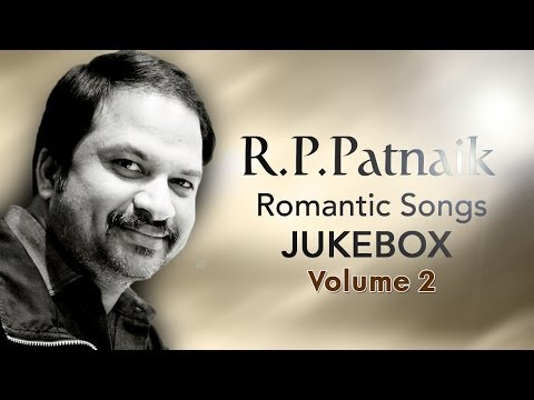 R P Patnaik Romantic Hit Songs || Jukebox Vol 02