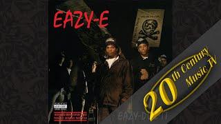 Eazy-E - We Want Eazy (feat. N.W.A)