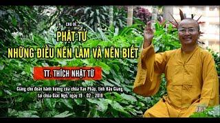 Phật Tử - Những Điều Nên Làm Và Nên Biết - TT. Thích Nhật Từ
