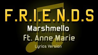 Marshmello - FRIENDS ft. Anne Marie (Lyrics)
