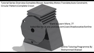 Catia V5|P2.2 Create Blower Assembly|Rebuild Motor|Mechanical Design Engineering