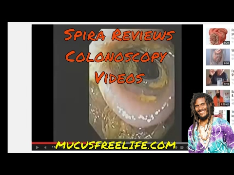 Spira Reviews Colonoscopy Videos: Mucusless Diet is the REAL Colon Cleanse Diet