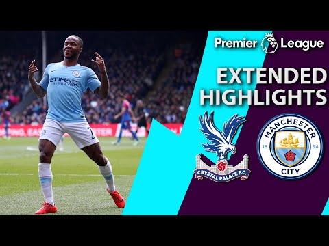 Crystal Palace V. Manchester City | PREMIER LEAGUE EXTENDED HIGHLIGHTS | 4/14/19 | NBC Sports