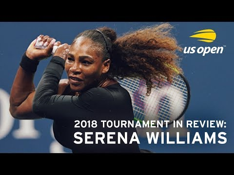 2018 US Open In Review: Serena Williams