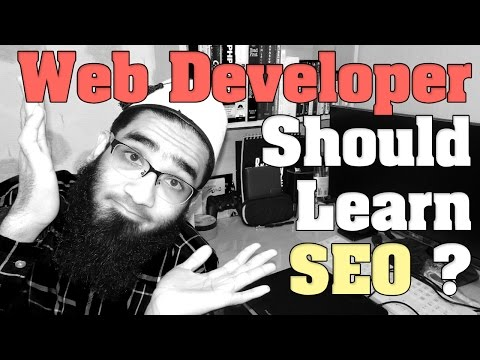 Should a Web Developer Should Learn SEO ?