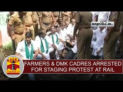 Farmers-DMK-Cadres-500-arrested-for-staging-sit-in-protest-at-Saidapet-railway-track