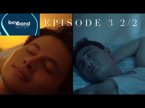 BoyBand Love The Series [w/subs] Episode 3 [2/2]