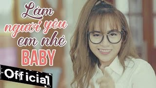 Download Lagu Làm Người Yêu Em Nhé Baby - Wendy Thảo (MV 4K OFFICIAL) Mp3
