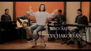 Silva Hakobyan-Siro Astgh
