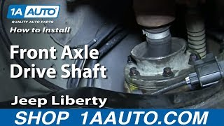 How To Install Remove Front Axle Drive Shaft 2002-07 Jeep Liberty
