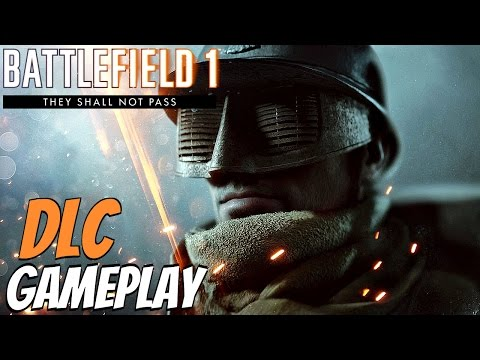 Battlefield 1 - They Shall Not Pass DLC GAMEPLAY All Maps & French Army