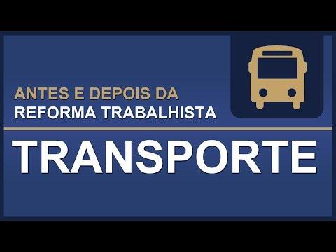 Antes e Depois da Reforma Trabalhista: Transporte