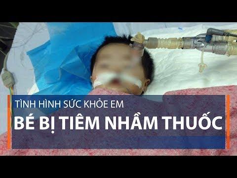 Tình hình sức khỏe em bé bị tiêm nhầm thuốc | VTC1 - Thời lượng: 2 phút, 28 giây.