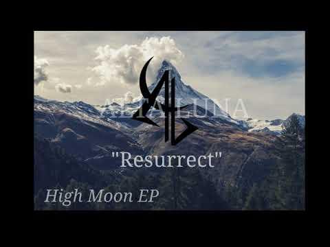 Alta Luna - Resurrect (2018)