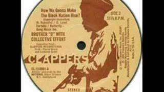 brother d & C - how we gonna make the black nation rise 1980