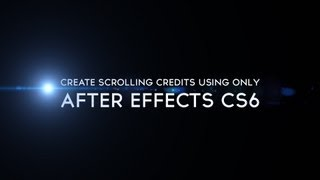 Video Tutorial:  How To Create Movie Credits In After Effects CS6 MP3, 3GP, MP4, WEBM, AVI, FLV Juli 2018