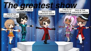 Video The Greatest Show from The Greatest Showman /Gacha studio/ MP3, 3GP, MP4, WEBM, AVI, FLV Juli 2018
