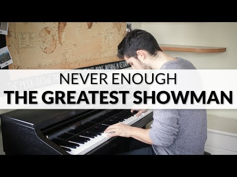 The Greatest Showman - Never Enough (Loren Allred) | Piano Cover
