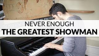 Video The Greatest Showman - Never Enough (Loren Allred) | Piano Cover MP3, 3GP, MP4, WEBM, AVI, FLV Juli 2018