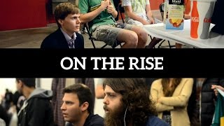 """On The Rise"" ft. interviews with Revan & BarkSanchez"