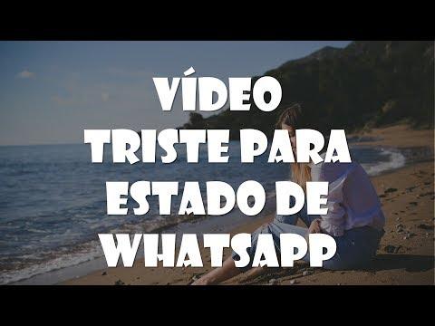 Frases tristes - Vídeo Triste para estado de Whatsapp