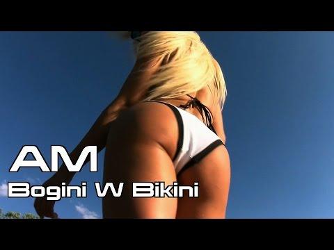 AM - Bogini W Bikini (Official HD Video) NOWOŚĆ 2016