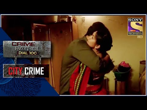 City Crime | Crime Patrol | गुनाह | Mumbai
