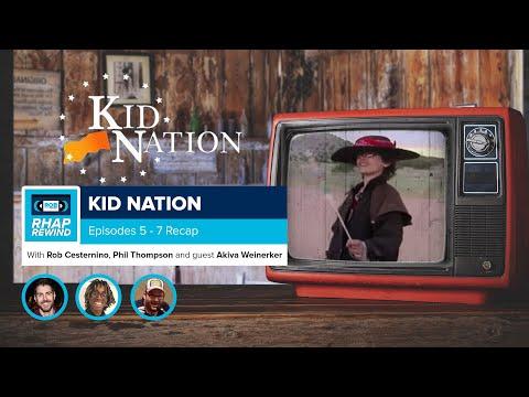 RHAP Rewind   Kid Nation Episodes 5-7 Recap