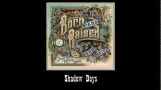 Video John Mayer - Shadow Days (#3 Born and Raised) MP3, 3GP, MP4, WEBM, AVI, FLV Mei 2019