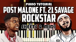 Post Malone - Rockstar ft. 21 Savage | Piano Tutorial + Sheets & MIDI