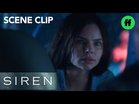 Siren | Season 1, Episode 2: You're Real | Freeform