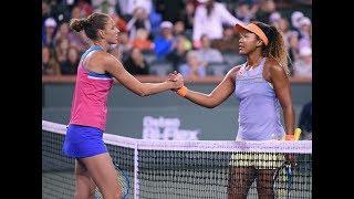2018 Indian Wells Quarterfinal | Naomi Osaka vs. Karolina Pliskova | WTA Highlights