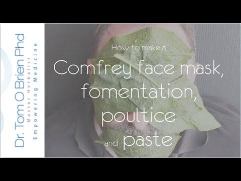 How to make a Comfrey face mask, poultice, fomentation and paste #herbalmedicine