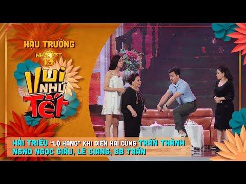 """Hải Triều """"lộ hàng"""" khi diễn hài cùng NSND Ngọc Giàu, Trấn Thành, Lê Giang, BB Trần - Thời lượng: 4 phút, 45 giây."""