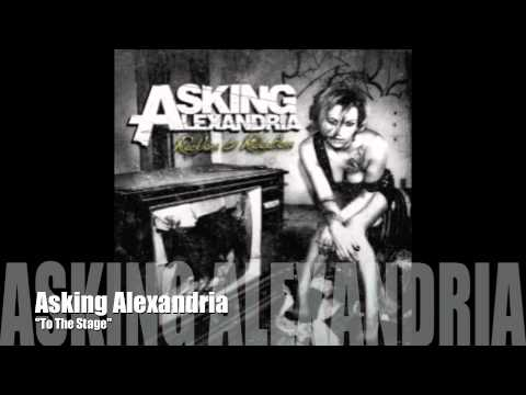to the stage - Get The ASKING ALEXANDRIA 15 Minute Short-Film