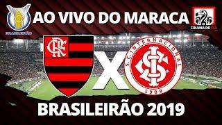 FLAMENGO X INTERNACIONAL AO VIVO DO MARACANÃ | 21ª RODADA BRASILEIRÃO 2019 NARRAÇÃO RUBRO-NEGRA