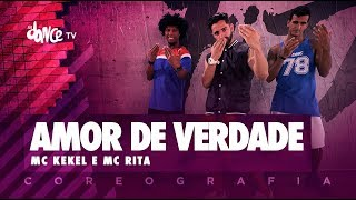image of Amor de Verdade - Mc Kekel e Mc Rita | FitDance TV (Coreografia) Dance Video