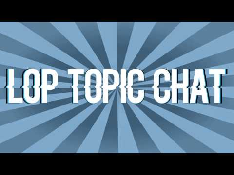 Lop Topic Chat - Skinwalker Ranch