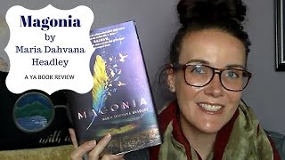 Magonia by Maria Dahvana Headley: A YA Book Review