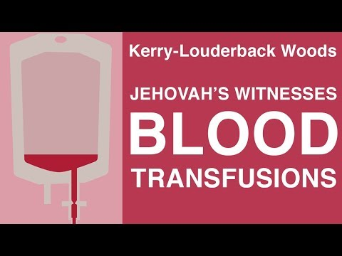 Interview: Blood Transfusions and Jehovah's Witness