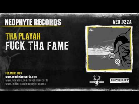 Tha Playah - Fuck Tha Fame
